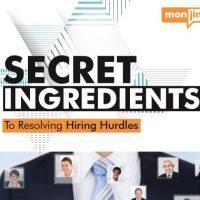 Secret Ingredient To Resolving Hiring Hurdles