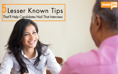 5 Lesser Known Tips That'll Help Candidates Nail That Interview
