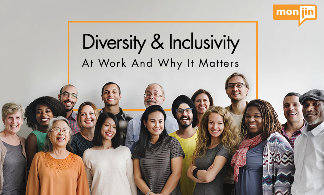 Diversity at Work And Why It Matters